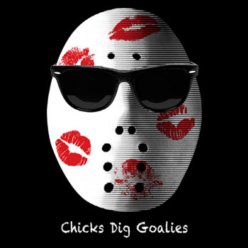 Chicks Dig Hockey Goalies