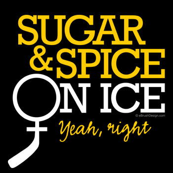 Sugar and Spice: Women Hockey Players