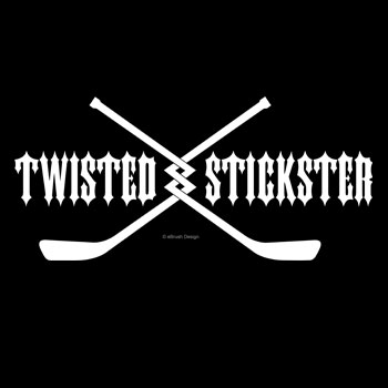 Twisted Stickster hockey